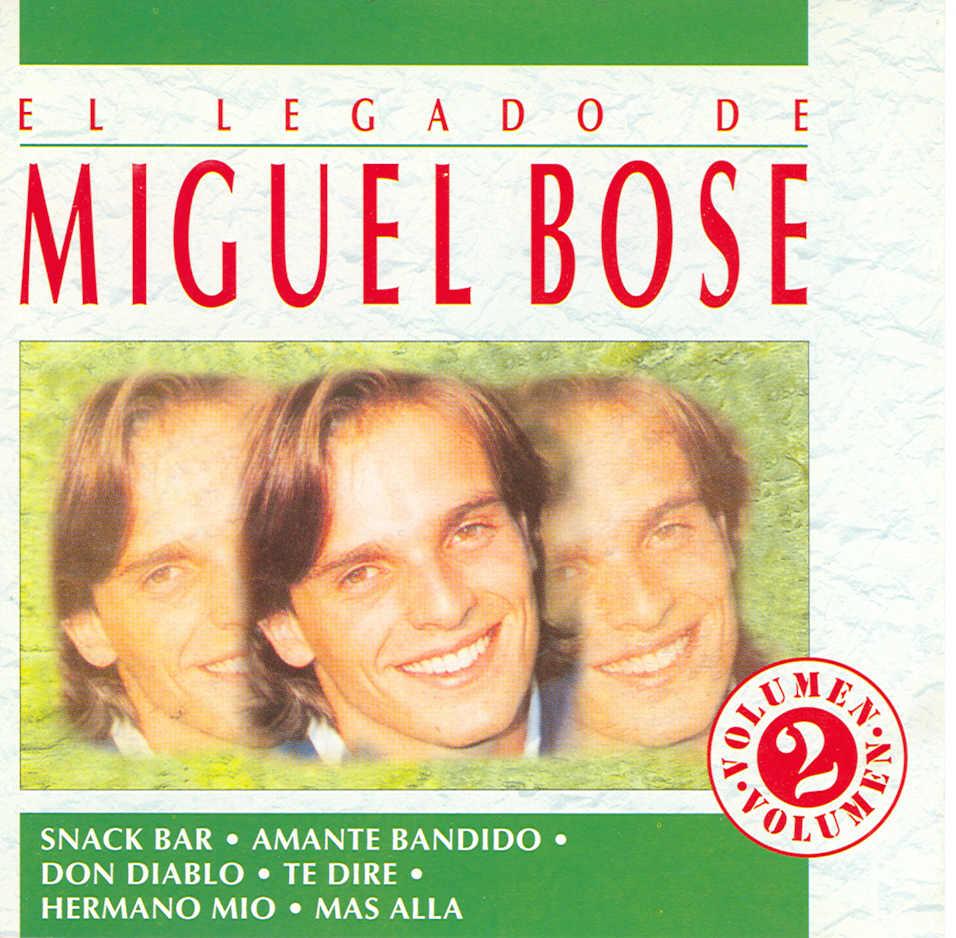 El legado de Miguel Bosé Vol. 2