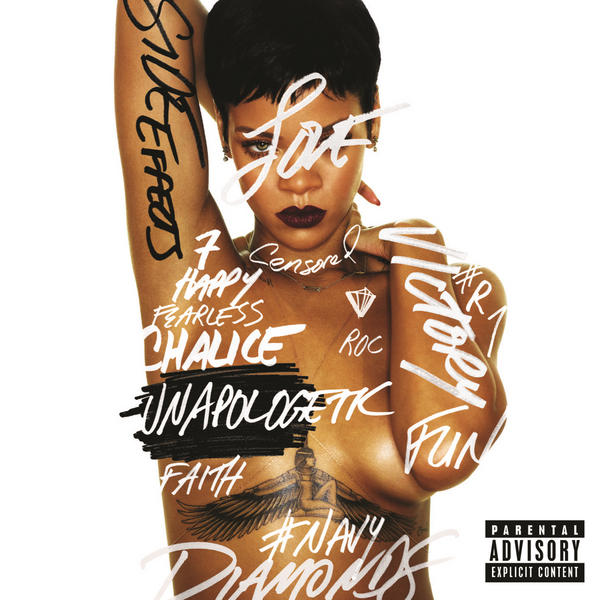 Unapologetic (Explicit edition)