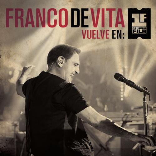 Franco de Vita vuelve en: Primera fila