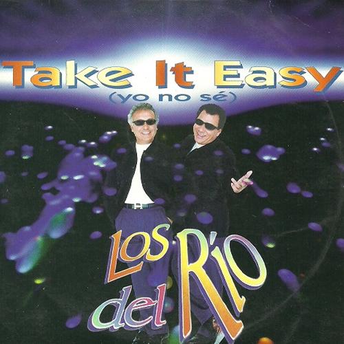 Take it easy (Yo no sé)
