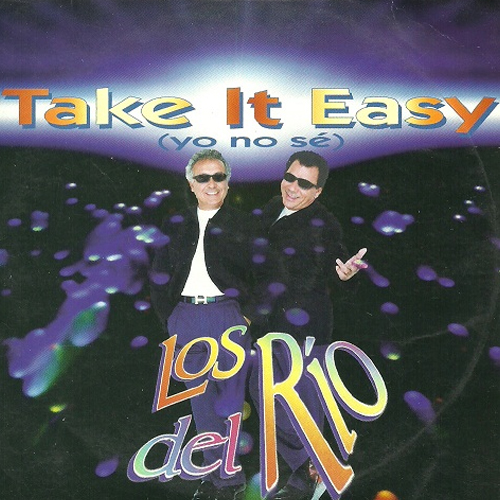 Take it easy (Yo no sé)