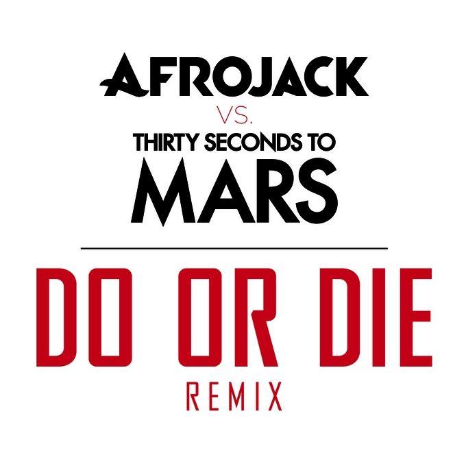 Do or die (Remix)
