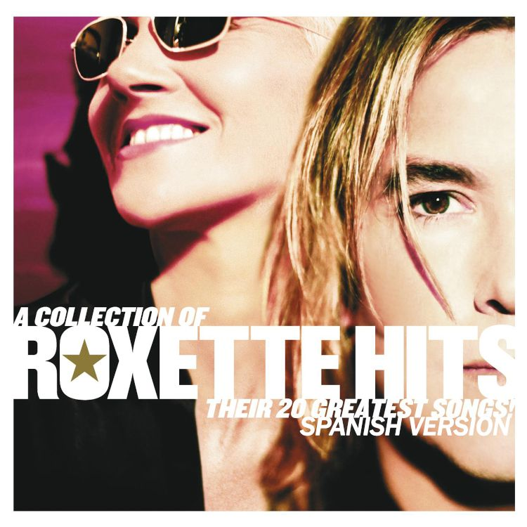A collection of Roxette hits: Their 20 greatest songs (Spanish edition)