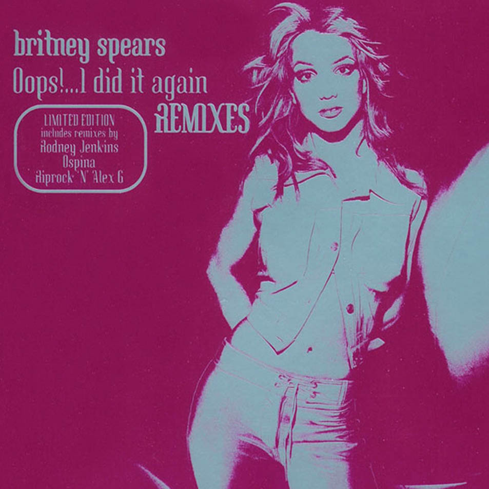 Oops! I did it again Remixes (Limited Edition)