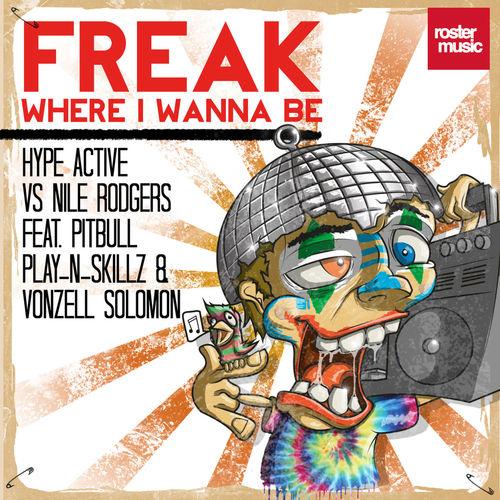 Freak (Where I wanna be) (Remixes)