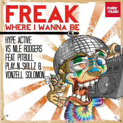 Freak (Where I wanna be) (Remixes)