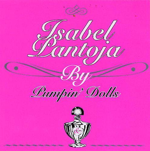 Isabel Pantoja by Pumpin' Dolls