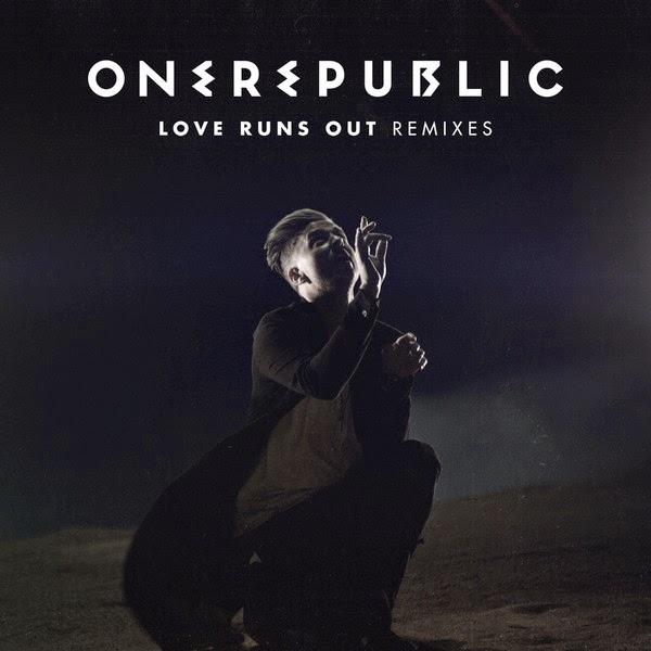 Love runs out (Remixes)