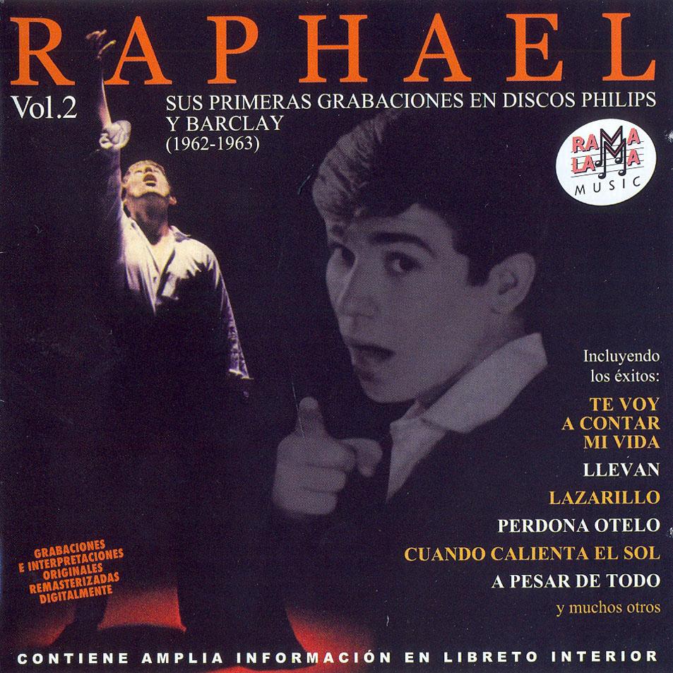 Raphael: Sus primeras grabaciones en discos Philips y Barclay (1962-1963) Vol. 2
