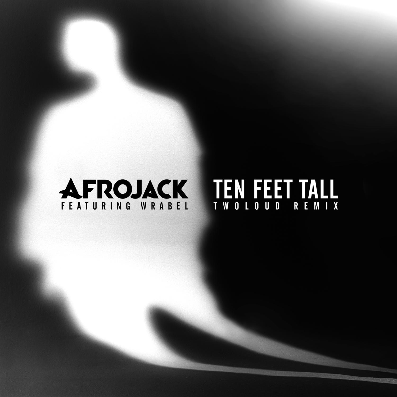 Ten feet tall (Remixes)