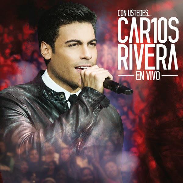 Con ustedes... Car10s Rivera: En vivo