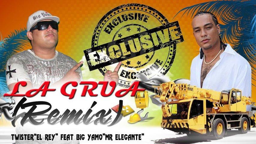 La grua (Remix)