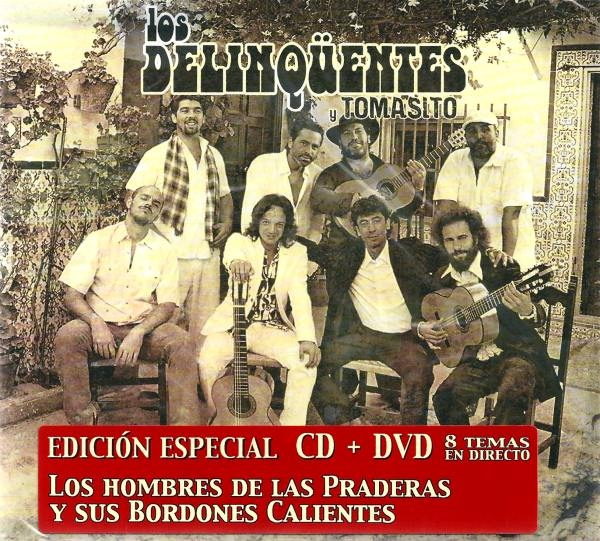 Los hombres de las praderas y sus bordones calientes (Edición especial)