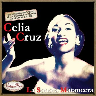 Canciones con historia: Celia Cruz