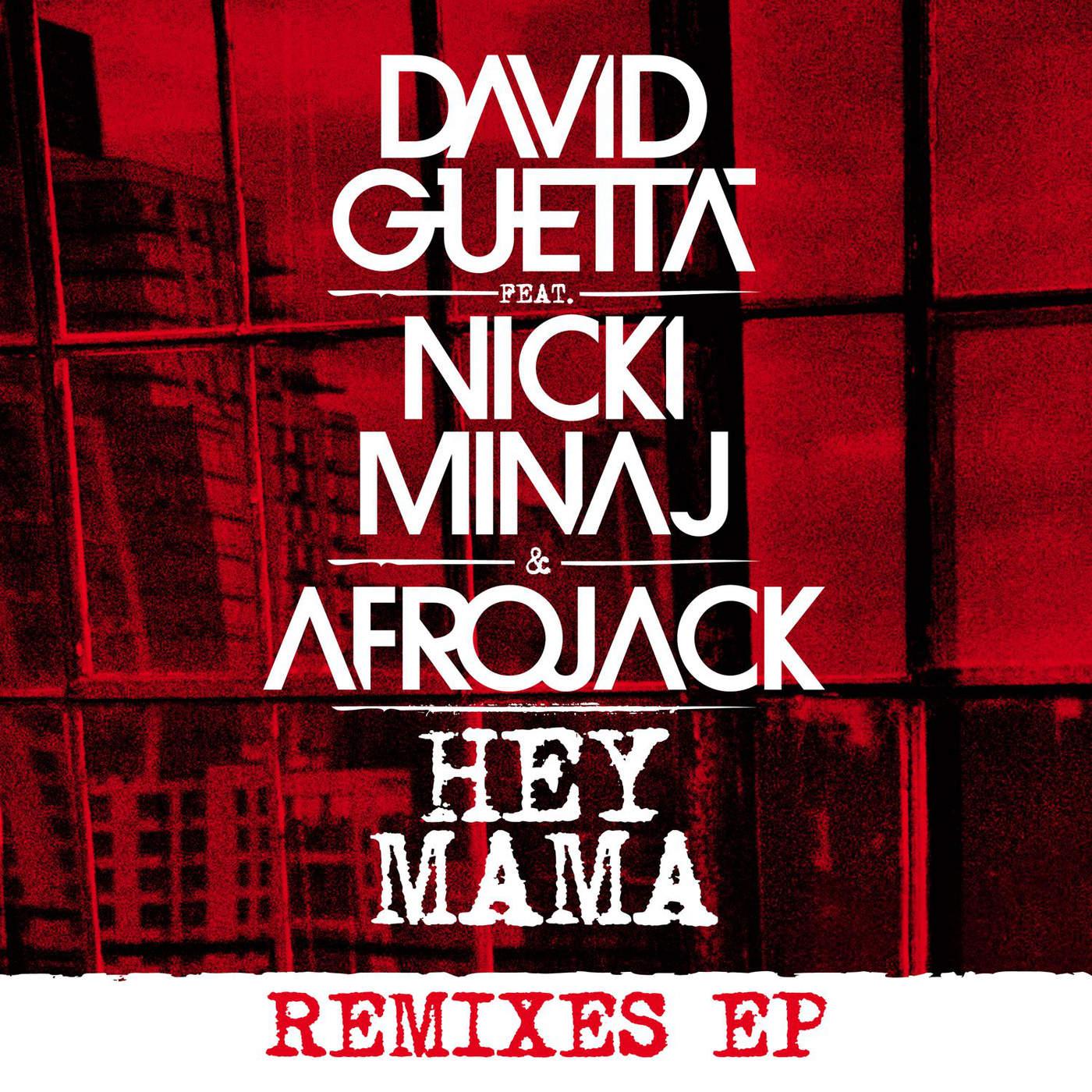 Hey mama (Remixes EP)