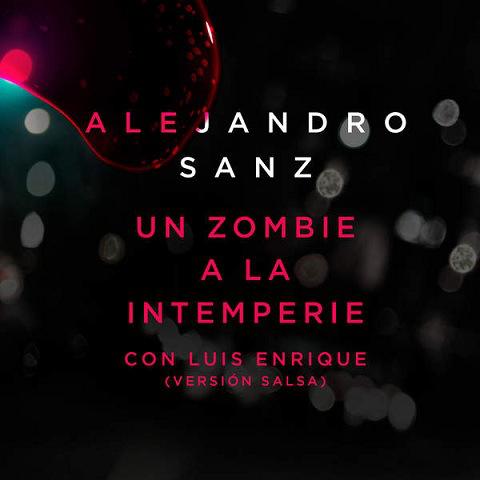 Un zombie a la intemperie (Versión salsa)
