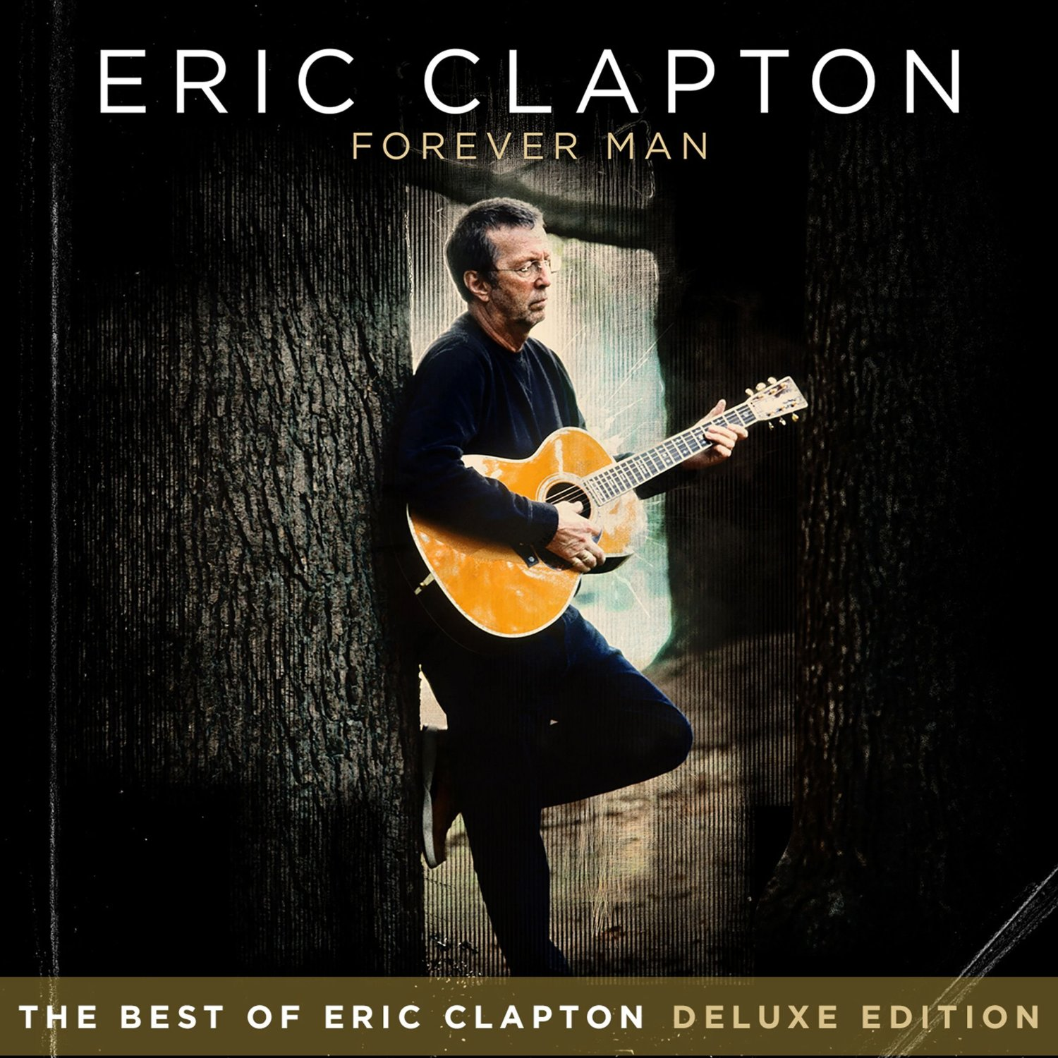 The best of Eric Clapton - Forever man (Deluxe edition)
