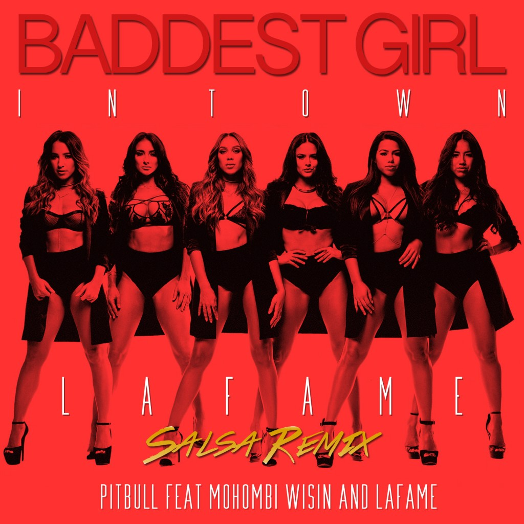 Baddest girl in town (Salsa remix)