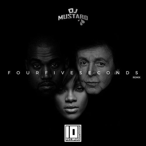 Fourfiveseconds (DJ Mustard remix)
