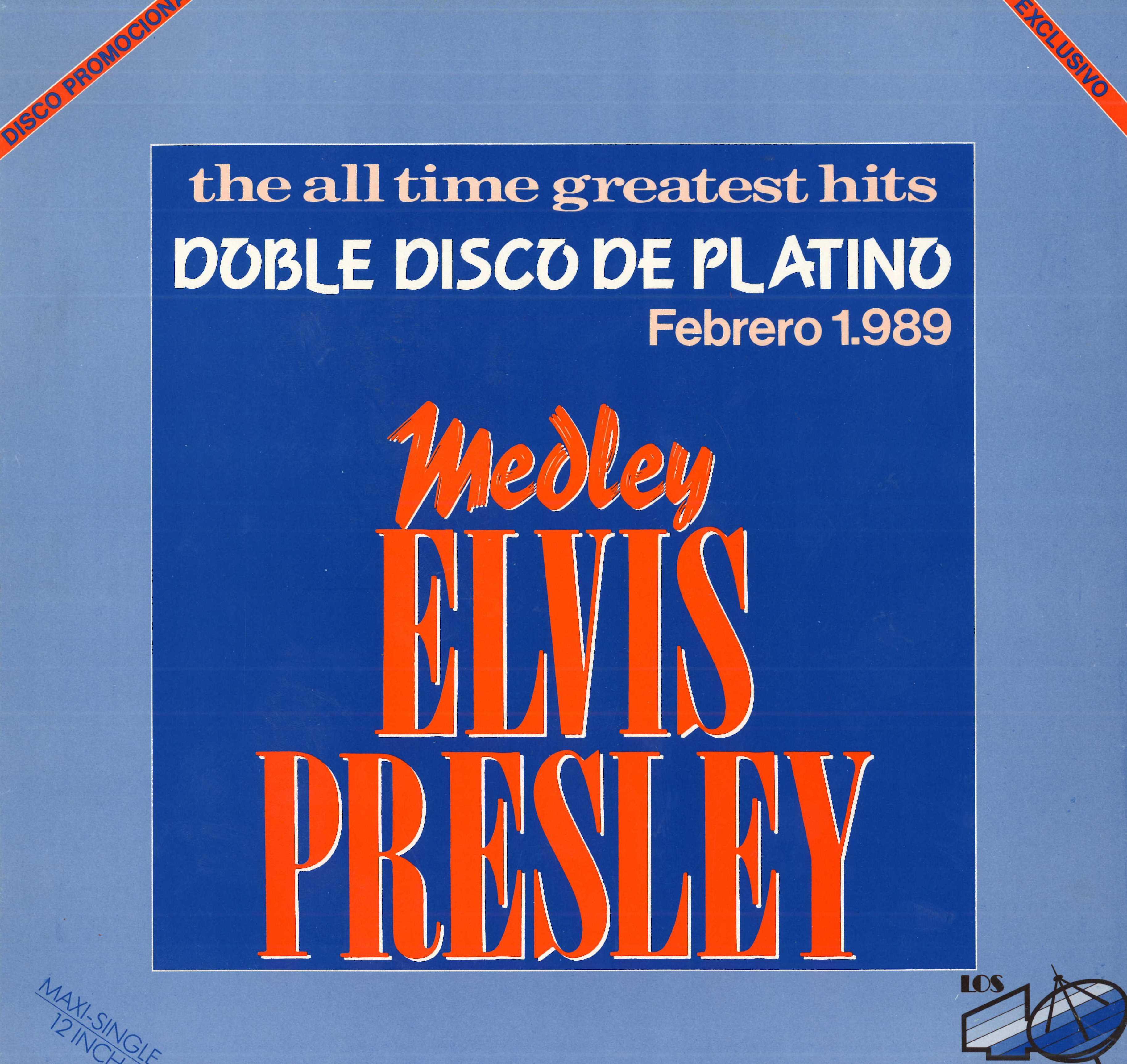 Medley Elvis Presley (Edición especial 40)