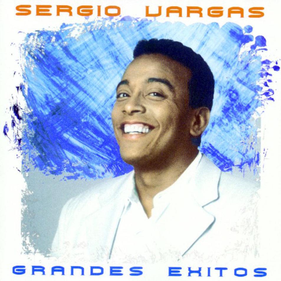 Sergio Vargas: Grandes éxitos