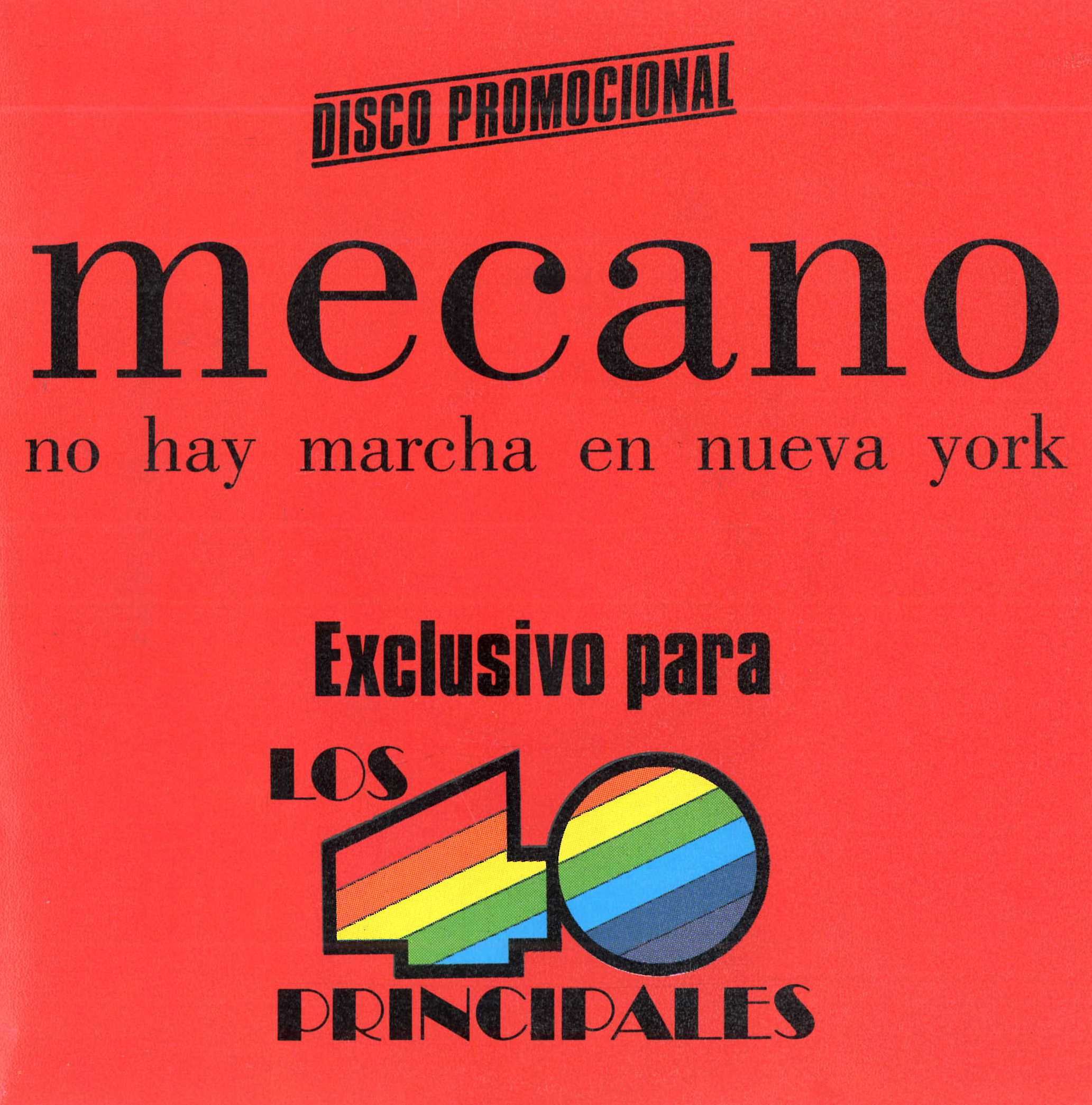 No hay marcha en Nueva York (Edición especial 40)