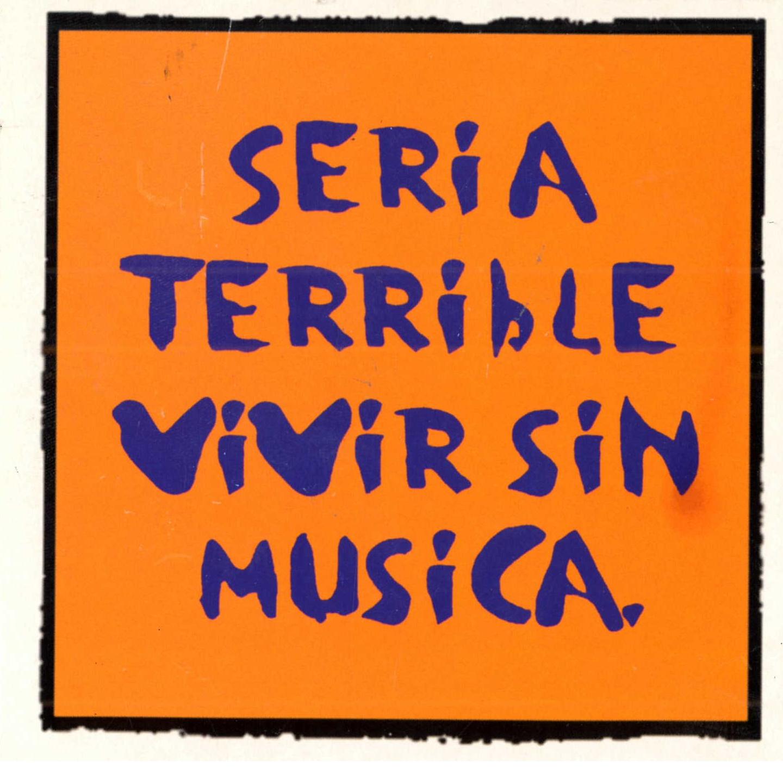 Sería terrible vivir sin música (Edición especial 40)