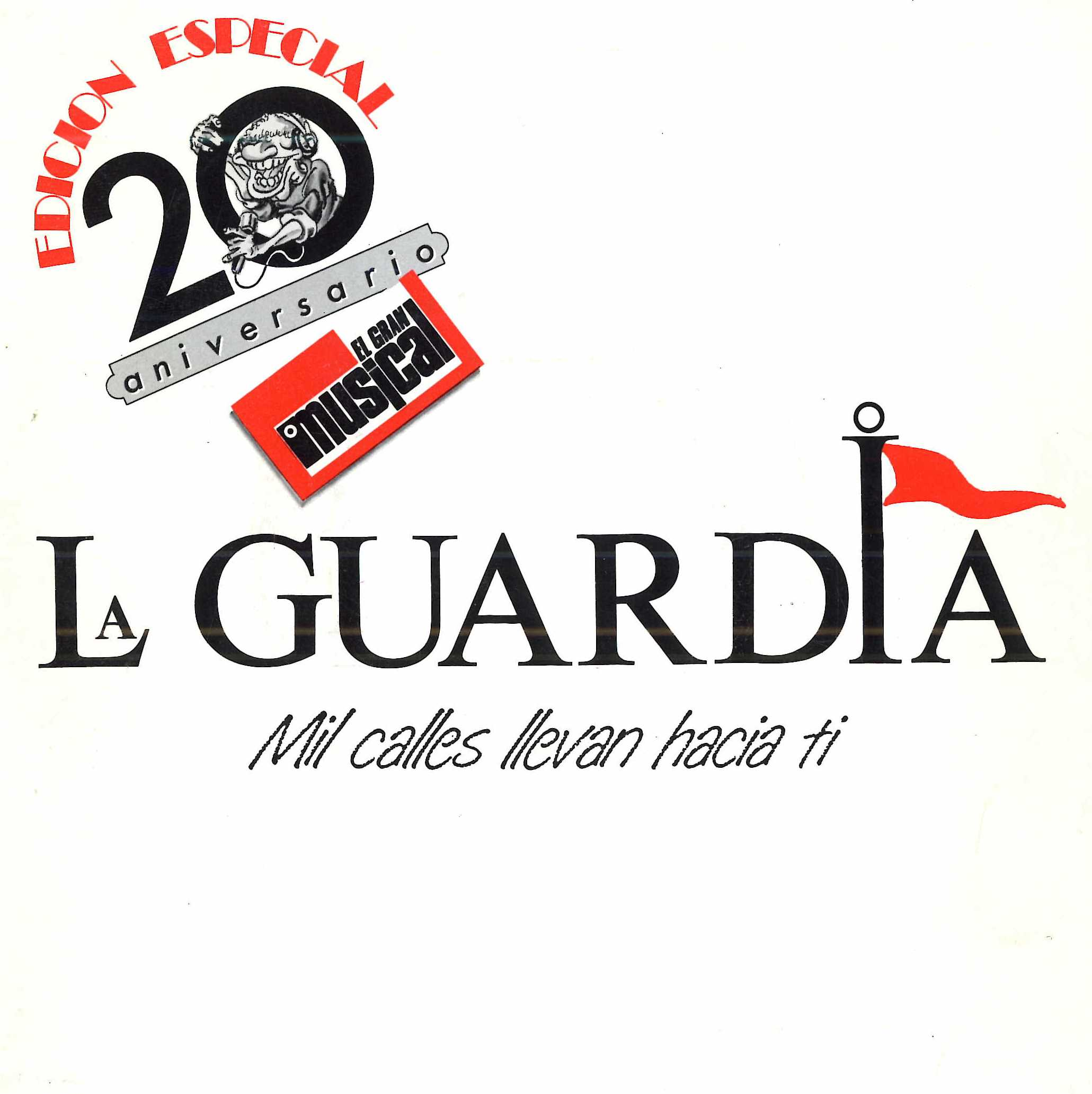 Mil calles llevan hacia ti (20 aniversario El Gran Musical / Edición especial 40)_