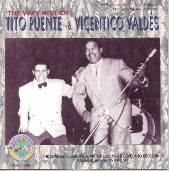 The very best of Tito Puente y Vincentito Valdes
