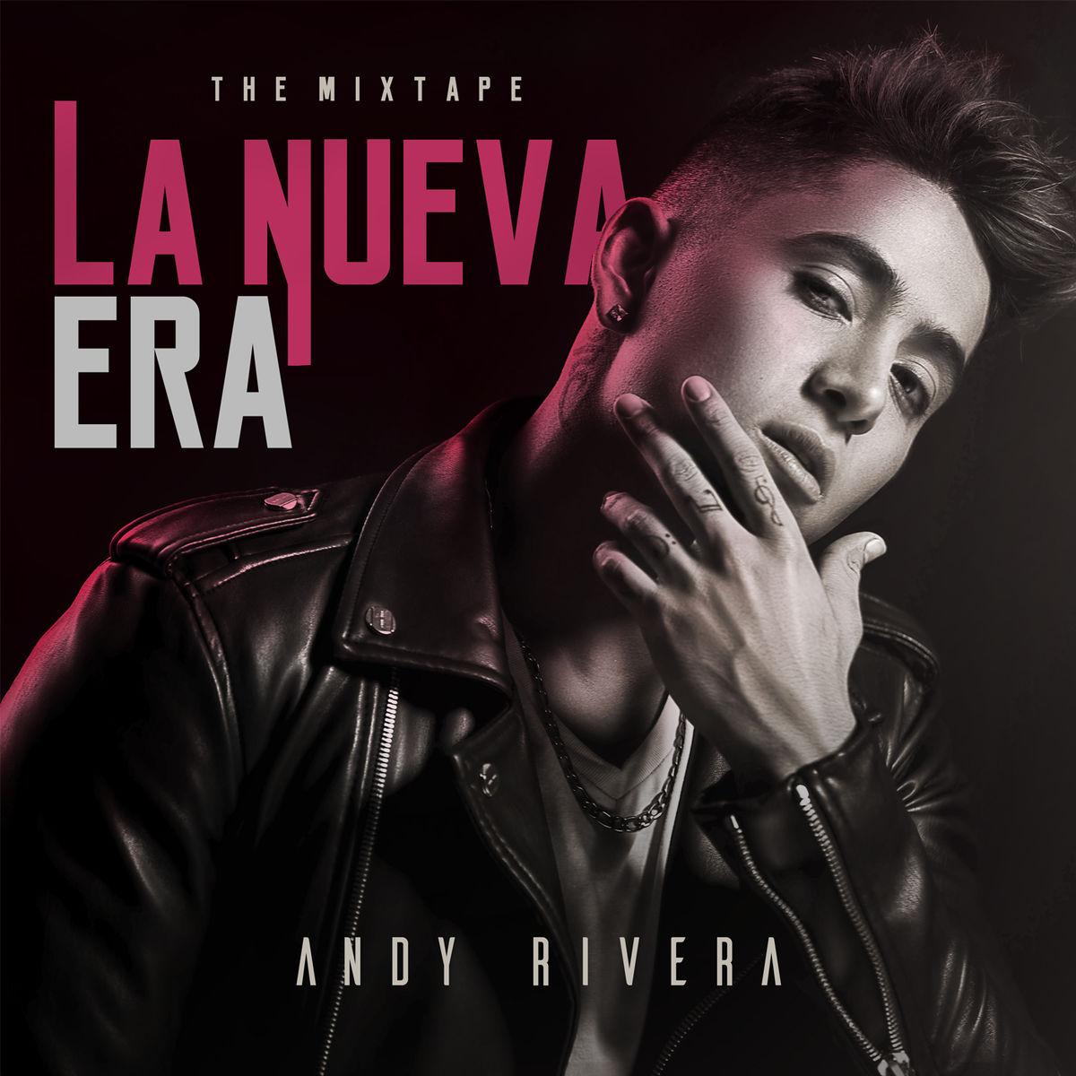 La nueva era: The mixtape
