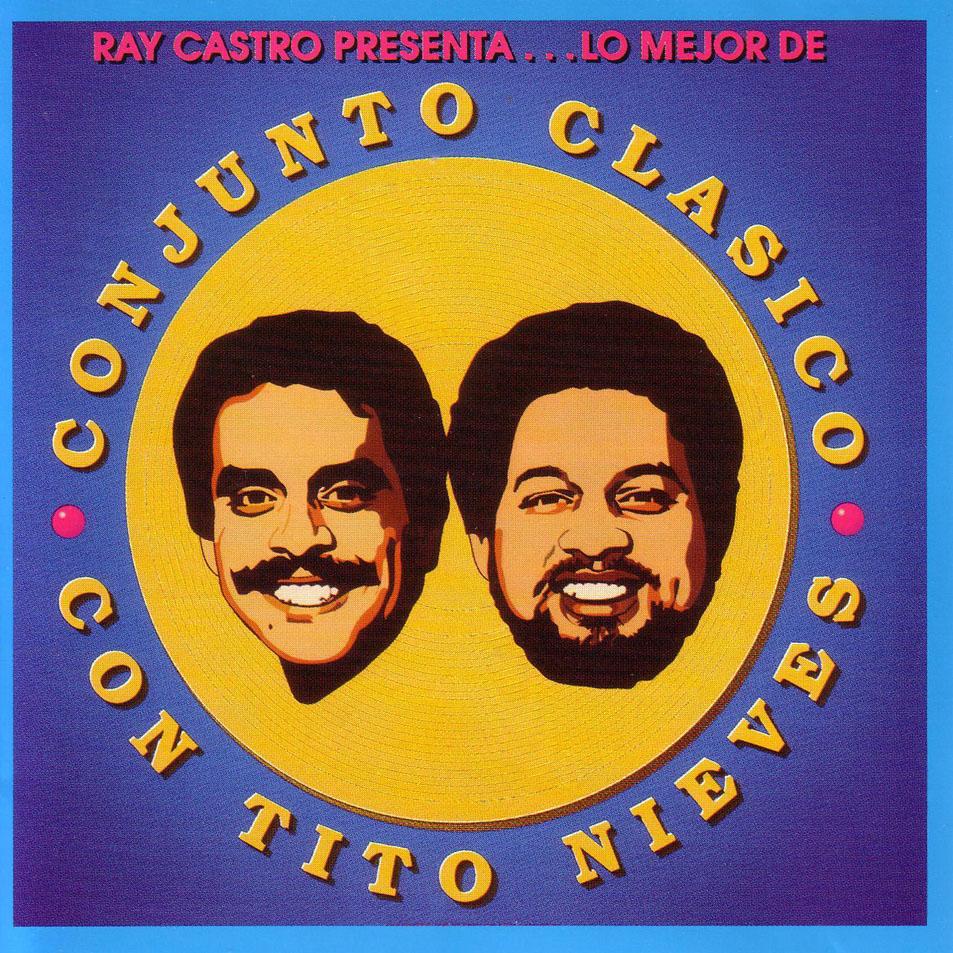 Lo mejor de Conjunto Clasico con Tito Nieves