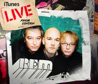 iTunes live from London: R.E.M.