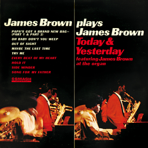 James Brown plays James Brown: Today & yesterday
