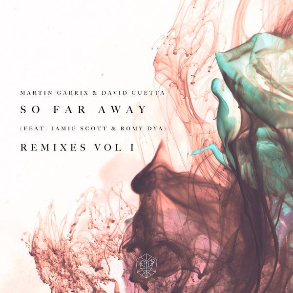 So far away (Remixes vol. 1)