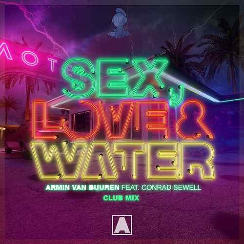 Sex, love & water (Club mix)