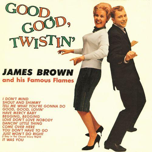 Good, good, twistin'