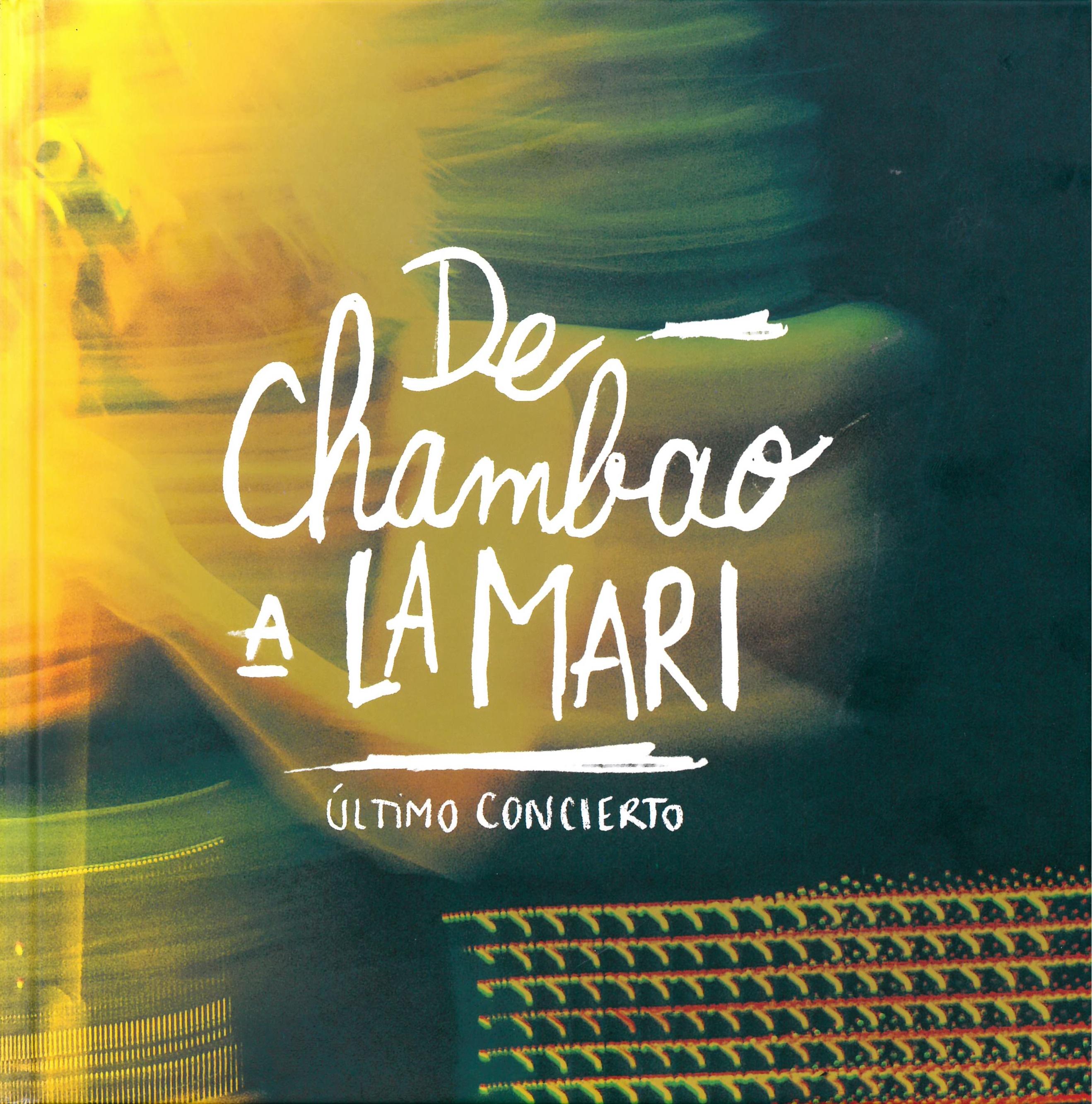 De Chambao a LaMari: Último concierto