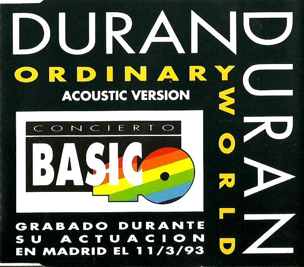 Concierto básico 40 (Edición especial 40): Duran Duran (Ordinary world)