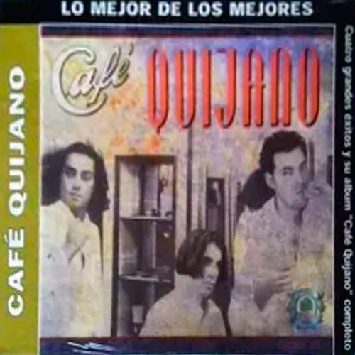 Lo mejor de Café Quijano