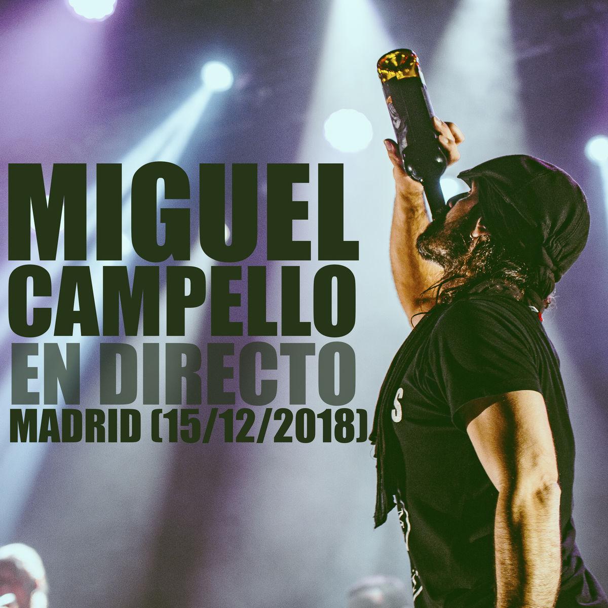 Miguel Campello en directo