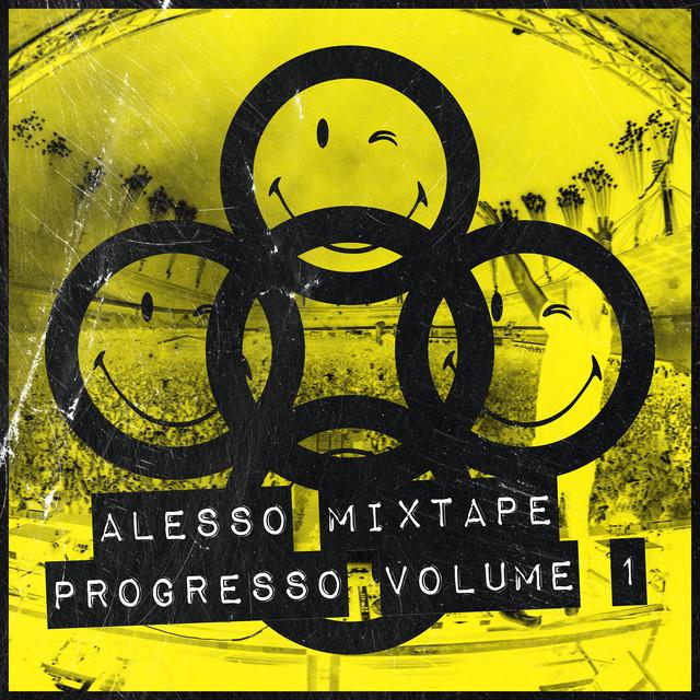 Alesso mixtape: Progresso Vol. 1