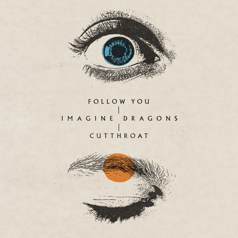 Follow you / Cutthroat